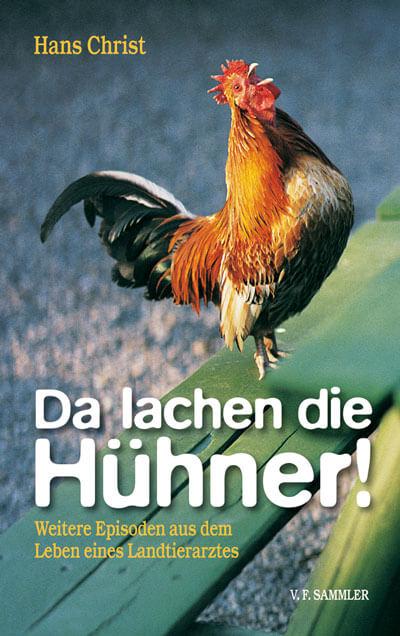 Da lachen die Hühner