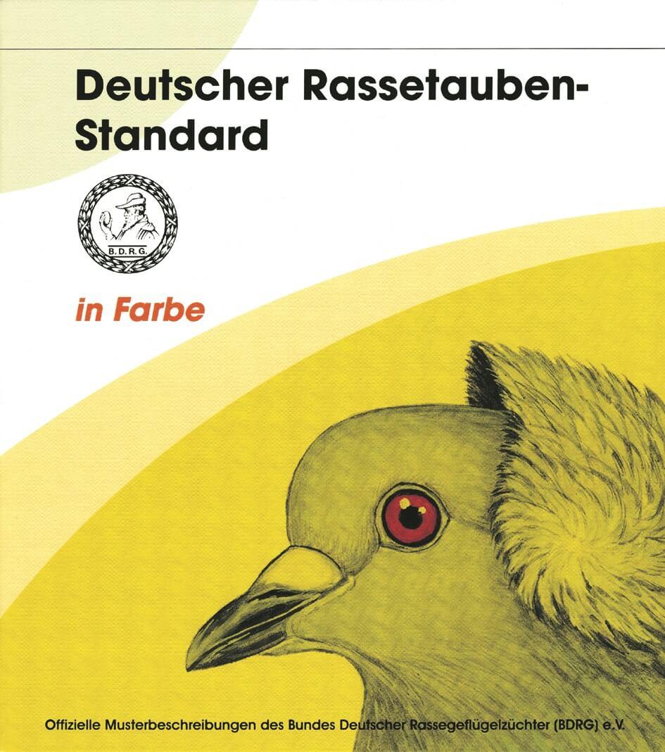 Dt. Rassetauben-Standard in Farbe 2010